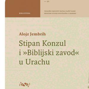 Naslovnica knjige Stipan Konzul i Biblijski zavod u Urachu