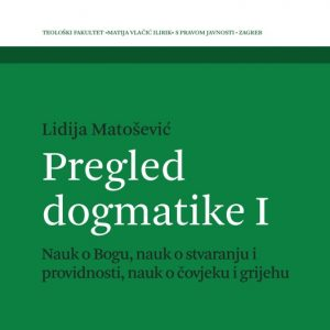 Naslovnica knjige Pregled dogmatike I.